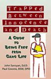 Trapped Between Innocence and Death 9780974080000