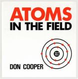 Atoms in the Field 9781550590005
