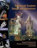 Spacecraft Systems Design and Operations 9780757510007