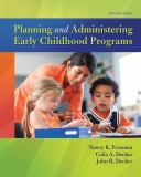 Planning and Administering Early Childhood Programs 11th Edition