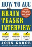 How to Ace the Brain Teaser Interview 9780071440011