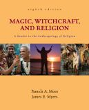 Magic, Witchcraft, and Religion 8th Edition