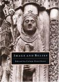 Image and Belief - Studies in Celebration of the Eightieth Anniversary of the Index of Christian Art 9780691010021