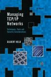 Managing TCP/IP Networks 9780471800033