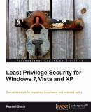 Least Privilege Security for Windows 7, Vista, and XP 9781849680042