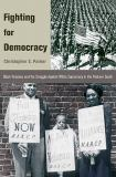 Fighting for Democracy 9780691140049