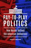 Pay-To-Play Politics