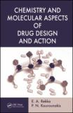Medicinal Chemistry Chemistry and Molecular Aspects of Drug Desi 9780849390067