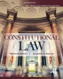 Constitutional Law 13th Edition