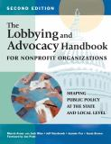 The Lobbying and Advocacy Handbook for Nonprofit Organizations 2nd Edition