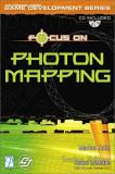 Focus on Photon Mapping 9781592000081