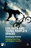 Children and Young People's Spaces 9780230280090