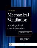 Pilbeam's Mechanical Ventilation 6th Edition