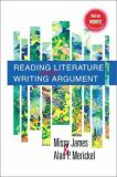 Reading Literature and Writing Argument 9780130880116