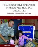 Teaching Individuals with Physical and Multiple Disabilities 9780131590120