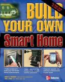 Build Your Own Smart Home 9780072230130