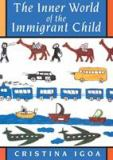 The Inner World of the Immigrant Child 9780805880137