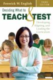 Deciding What to Teach and Test 3rd Edition