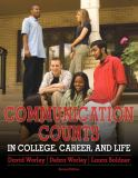 Communication Counts in College, Career, and Life 2nd Edition