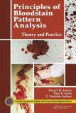 Principles of Bloodstain Pattern Analysis 3rd Edition