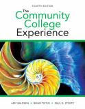 The Community College Experience 4th Edition