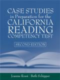 Case Studies in Preparation for the California Reading Competency Test 9780205360154