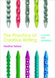The Practice of Creative Writing 3rd Edition