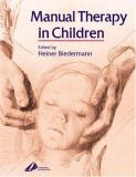 Manual Therapy in Children 9780443100185