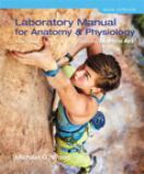 Laboratory Manual for Anatomy and Physiology Featuring Martini Art, Main Version 6th Edition