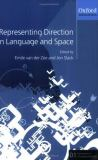 Representing Direction in Language and Space 9780199260188
