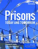 Prisons Today and Tomorrow 3rd Edition