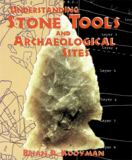 Understanding Stone Tools and Archaeological Sites 9781552380215