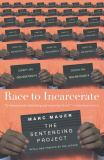Race to Incarcerate 2nd Edition