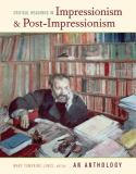 Critical Readings in Impressionism and Post-Impressionism 1st Edition