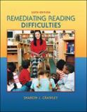 Remediating Reading Difficulties 6th Edition