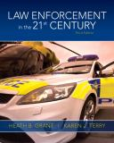 Law Enforcement in the 21st Century 3rd Edition