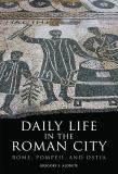 Daily Life in the Roman City 9780806140278