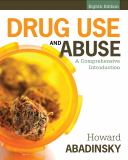 Drug Use and Abuse 8th Edition