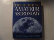The Guide to Amateur Astronomy 9780521340281