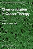 Chemoradiation in Cancer Therapy 9781588290281