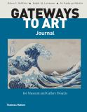 Gateways to Art Journal for Museum and Gallery Projects 9780500840283
