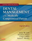 Little and Falace's Dental Management of the Medically Compromised Patient 9780323080286