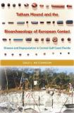 Tatham Mound and the Bioarchaeology of European Contact 9780813030296