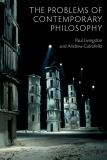 The Problems of Contemporary Philosophy 1st Edition