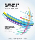 Sustainable Materials Without the Hot Air 2nd Edition