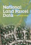 National Land Parcel Data 9780309110303