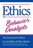 Ethics for Behavior Analysts 2nd Edition