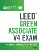 Guide to the LEED Green Associate Exam 2nd Edition