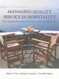 Managing Quality Service in Hospitality 9781439060322