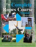 The Complete Ropes Course Manual 9780757540325